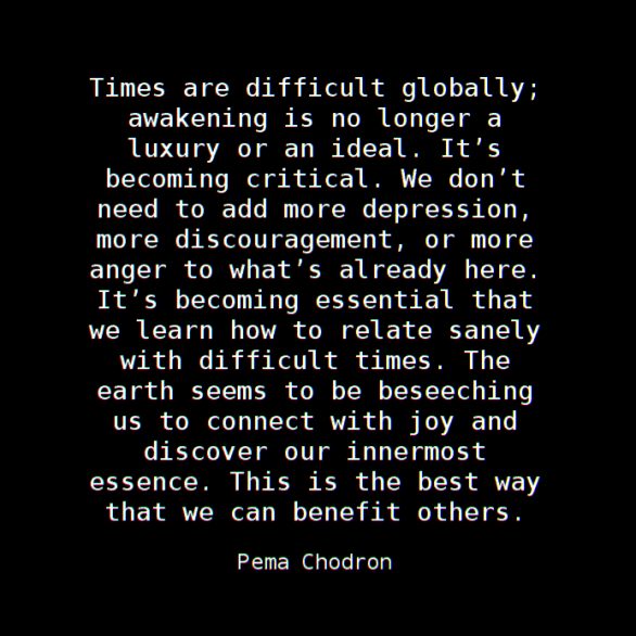 Times are difficult globally: awakening is no long a luxuty or an ideal. It's becoming critical.