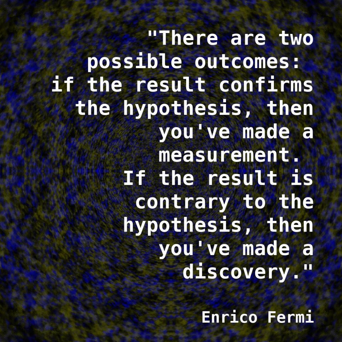 Amecylia Enrico Fermi Quote